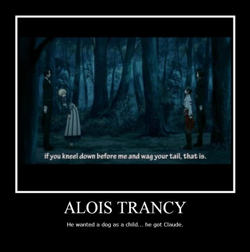 Alois Trancy Quotes Quotesgram