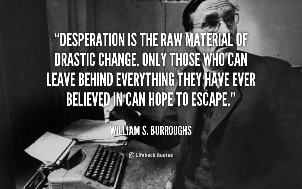 William S. Burroughs Quotes. QuotesGram