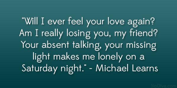 Losing A Friend Quotes Quotesgram: Am I Losing You Quotes. QuotesGram