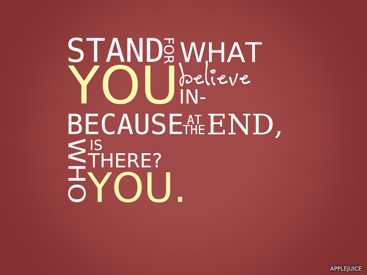 Quotes About Standing Up For What You Believe. QuotesGram