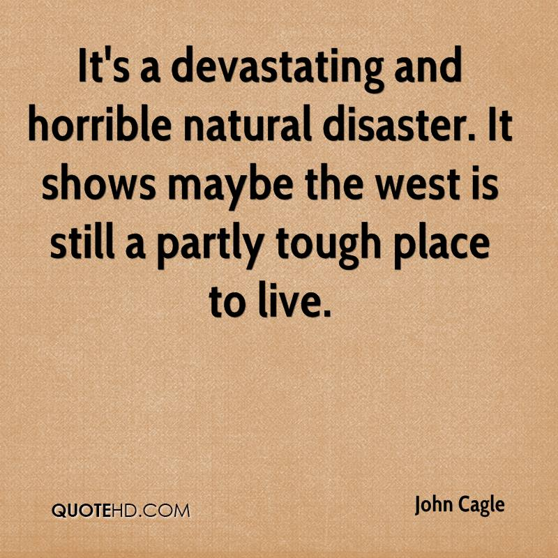 I Love You Quotes: Natural Disasters Quotes. QuotesGram