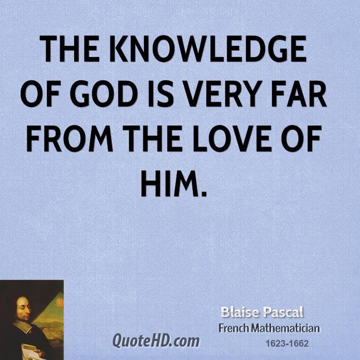 Love Quotes About Life: Blaise Pascal Quotes About God. QuotesGram