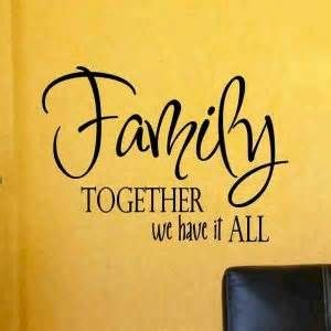 quotes about family sticking together quotesgram