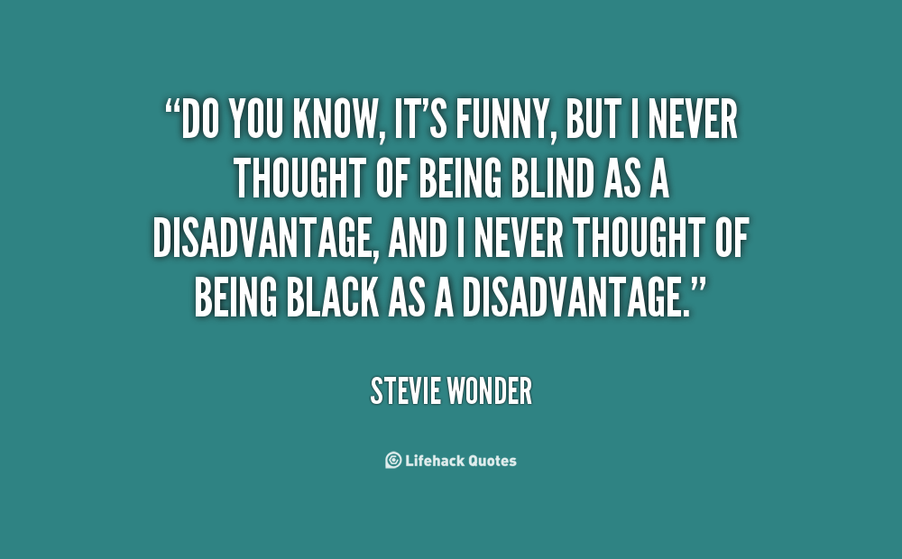 Quotes About Being Blind Quotesgram