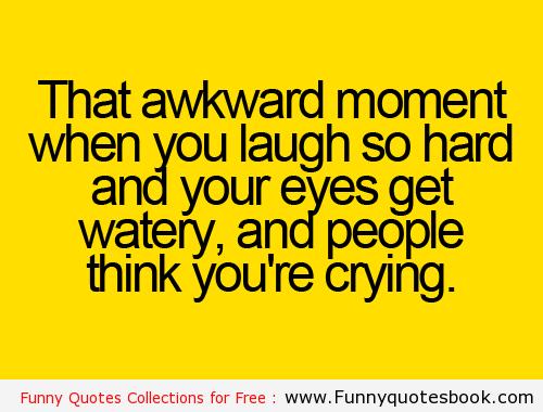 Funny Quotes Laugh So Hard. QuotesGram