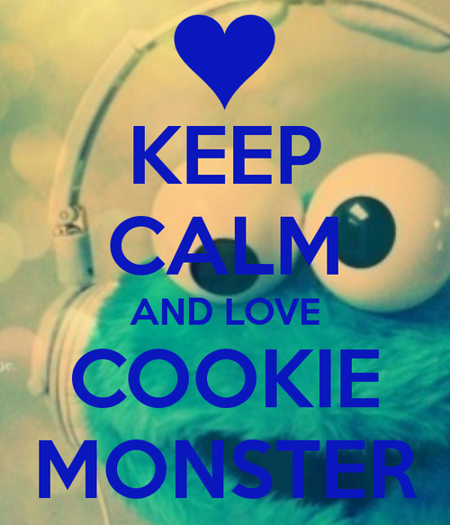Keep Calm And Movin Right Along The Muppets: Funny Cookie Monster Quotes. QuotesGram