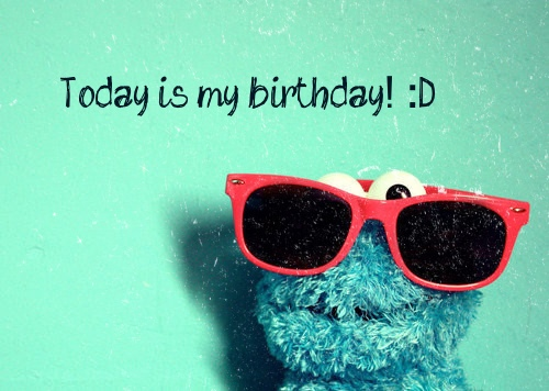 Today Is My Birthday Quotes. QuotesGram