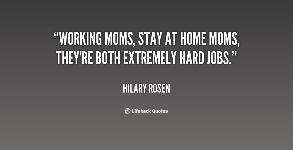 stay at home moms vs. working moms essay The tension between moms who work and those who stay home is still smoldering a decade when they hear working mom, many stay-at-home mothers say parenting.