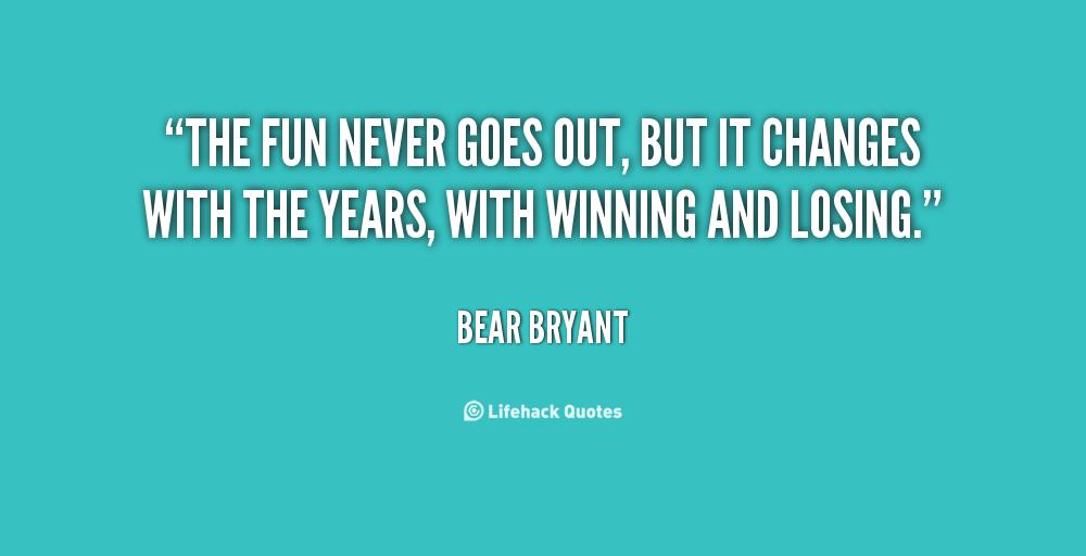 Bear Bryant Inspirational Quotes. QuotesGram