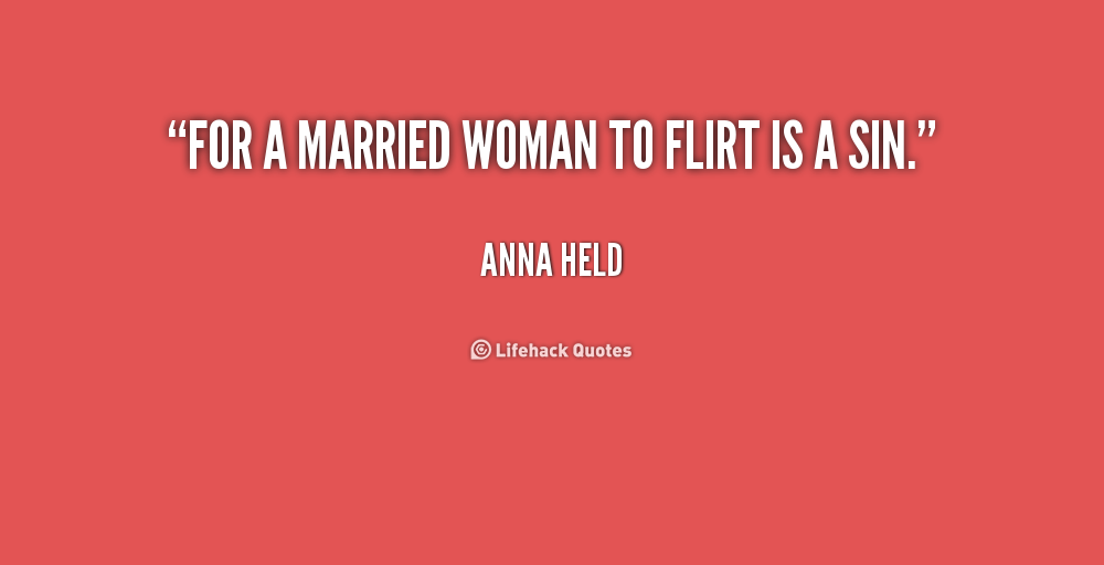 flirting with married men quotes images quotes women: