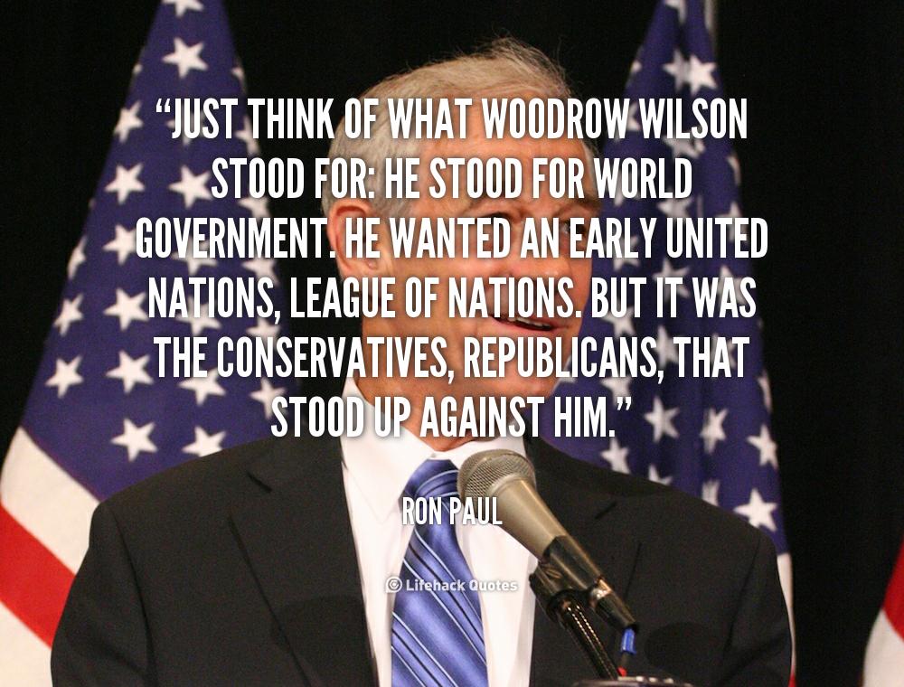 Woodrow Wilson Famous Quotes: World War I Woodrow Wilson Quotes. QuotesGram
