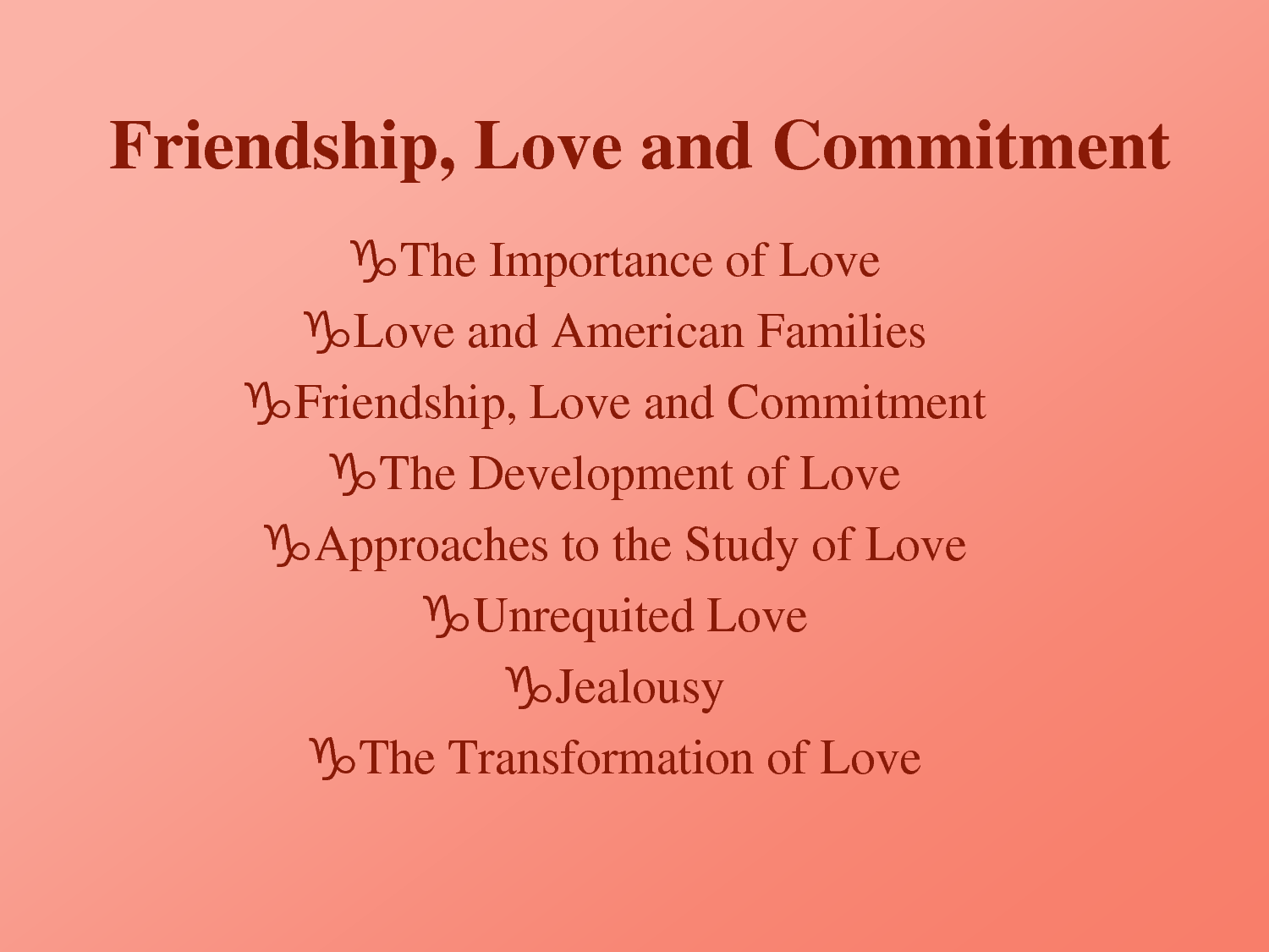 Without a commitment to gay relationships