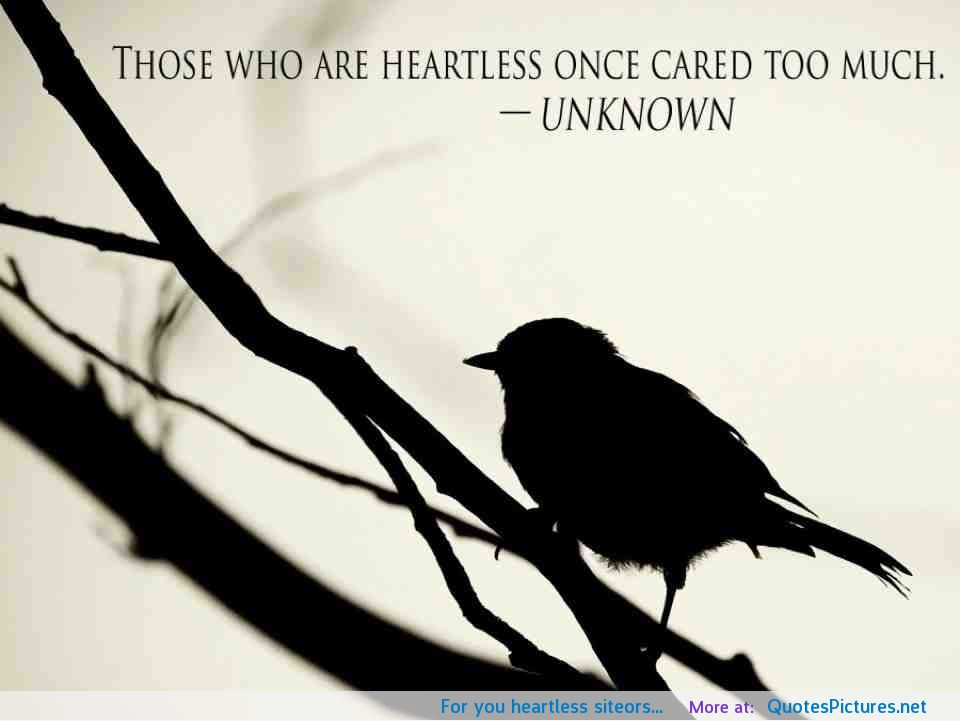 Quotes About Heartless People. QuotesGram