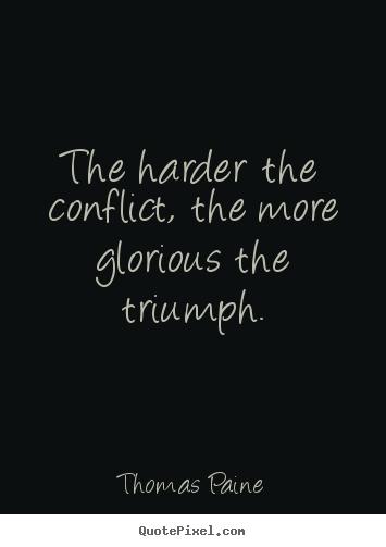 Conflict Positive Quotes Quotesgram