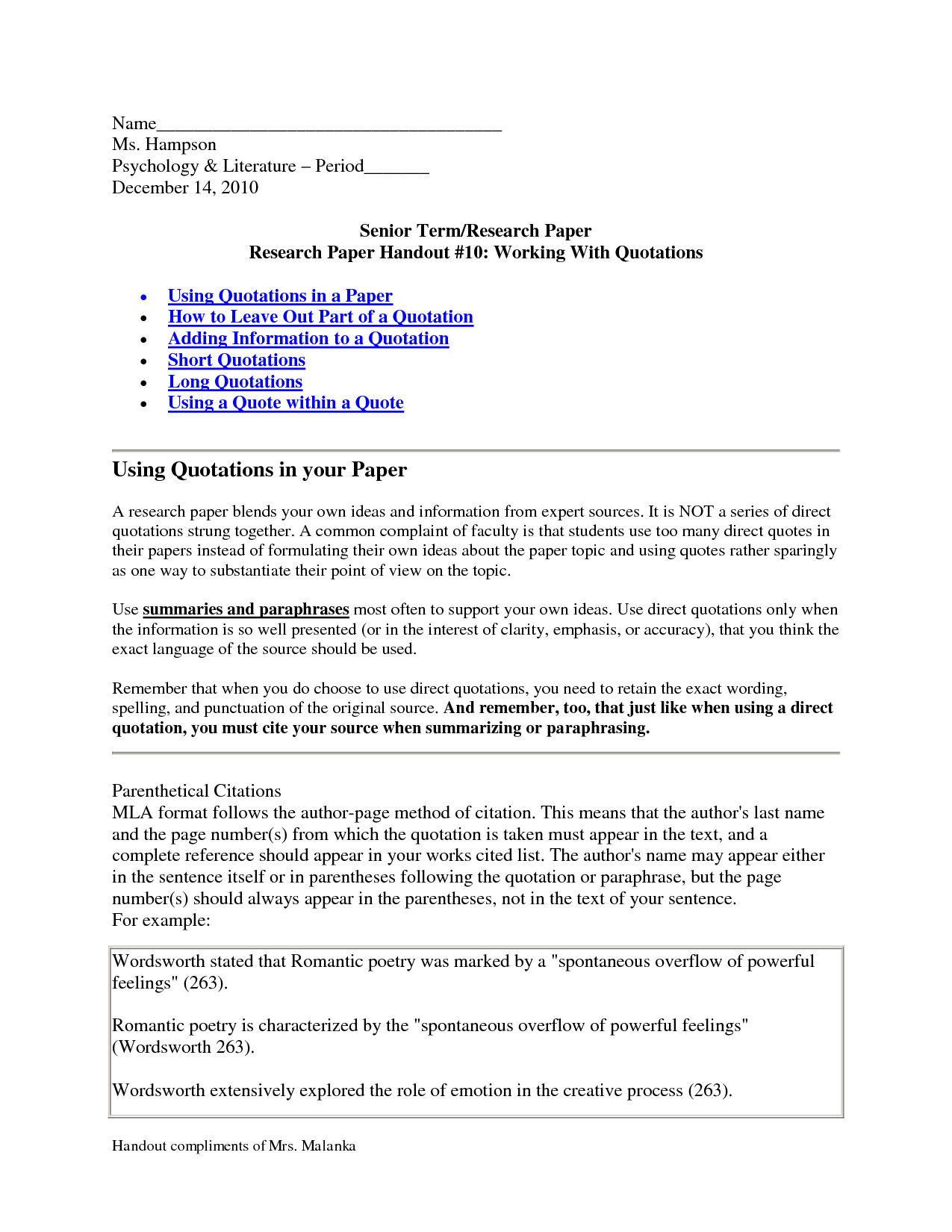 mla research paper quotations Mla style for academic work (2017-2018) this guide is based on the mla handbook, 8th ed, modern language association of america, 2016 the purpose of citing sources.