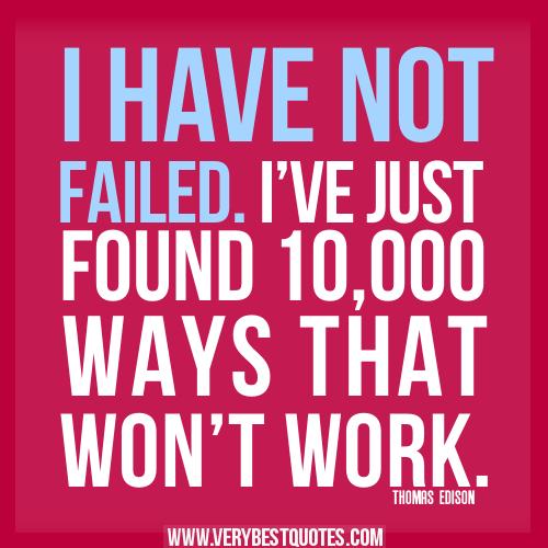 Inspirational Quotes About Failure: Thomas Edison Quotes Failure. QuotesGram