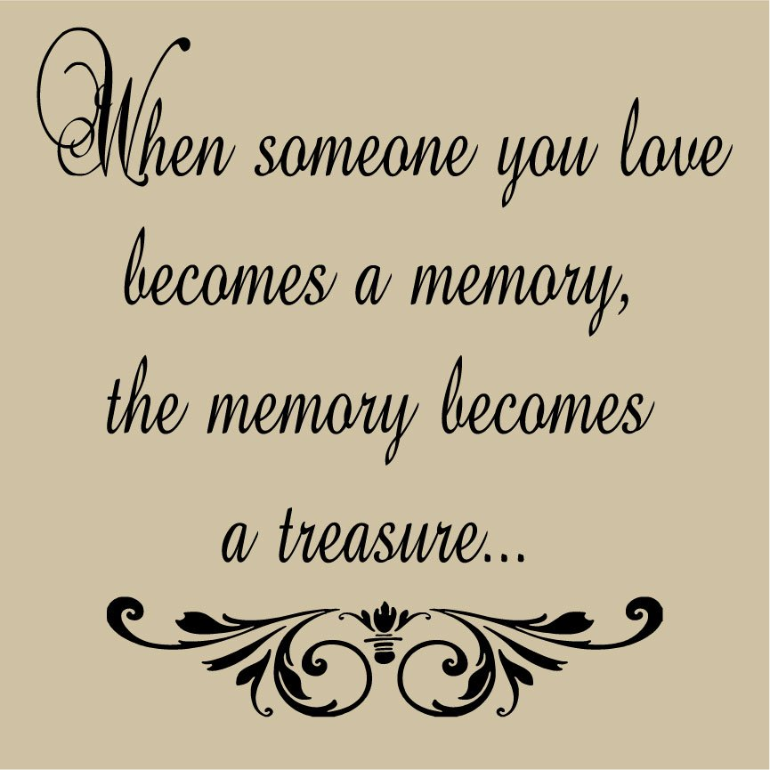 quotes about remembering loved ones quotesgram. Black Bedroom Furniture Sets. Home Design Ideas