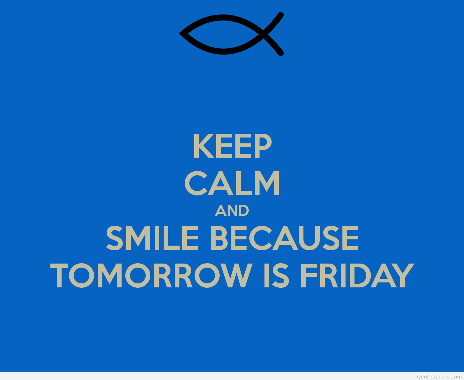 Keep Smiling It Friday Quotes. QuotesGram