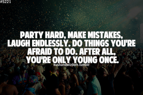 Teen Party Quotes 85