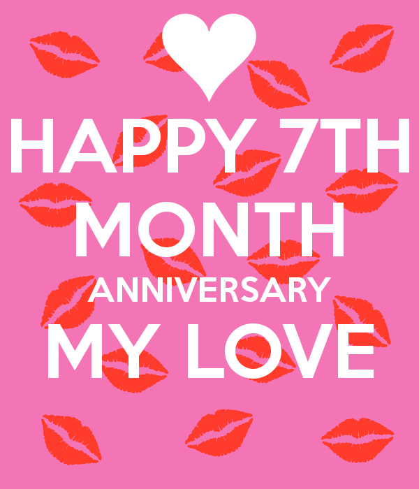 Happy One Month Anniversary Quotes: 7 Month Anniversary Quotes. QuotesGram