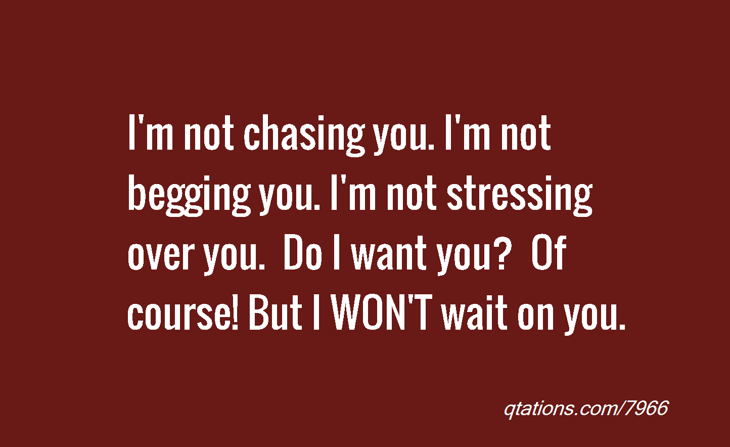 Im Done Chasing You Quotes. QuotesGram