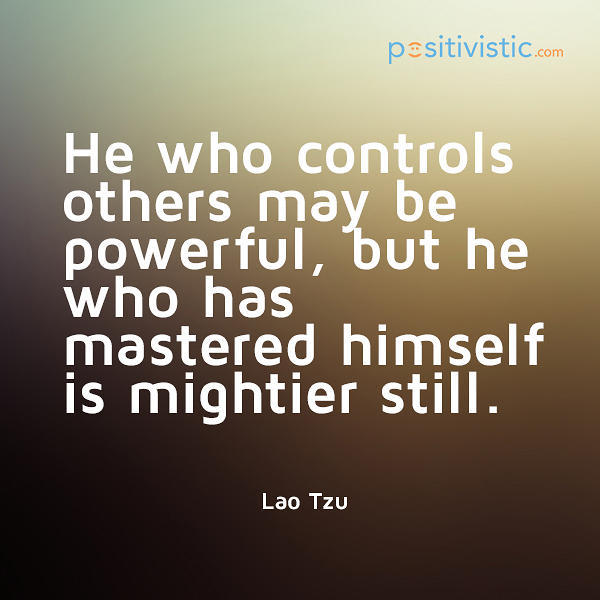 Self Control Quotes: Lao Tzu Quotes Self Control. QuotesGram