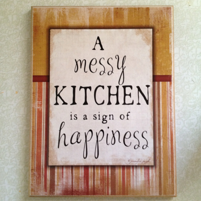 Messy Kitchen Quotes: Kitchen Quotes And Sayings. QuotesGram