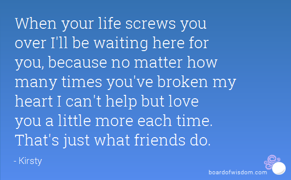 Matters Of The Heart Quotes Quotesgram: Ill Be Here For You No Matter What Quotes. QuotesGram