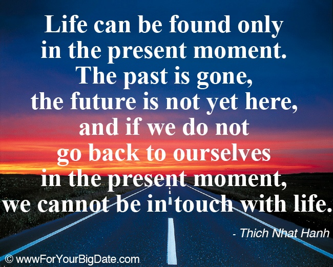 the present moment is always where Home » blog » how to be present in the moment (and why it's so important) how to be present in the moment (and why it's so important) by jessica m miller, ma for yourtangocom.
