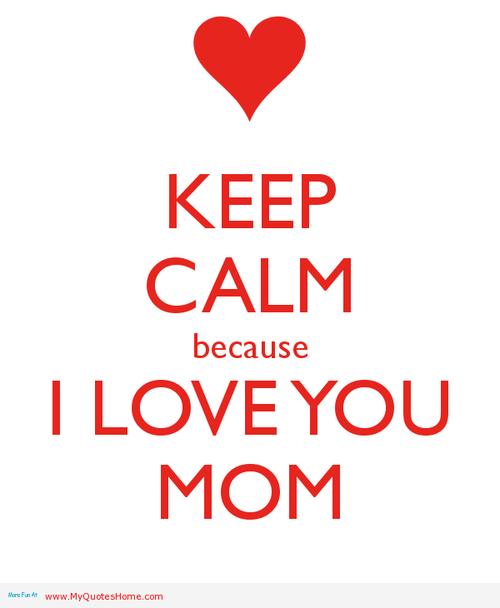 Quotes I Love You Mama. QuotesGram