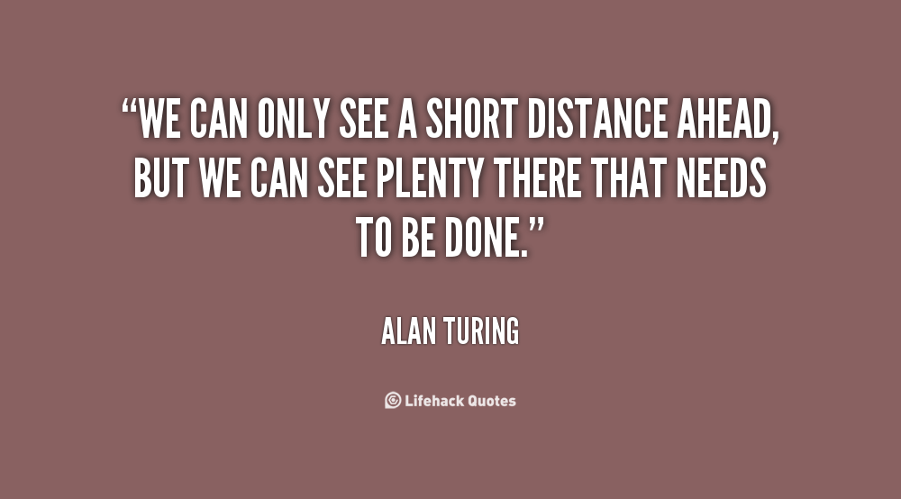 Moving Company Quotes >> Alan Turing Quotes. QuotesGram