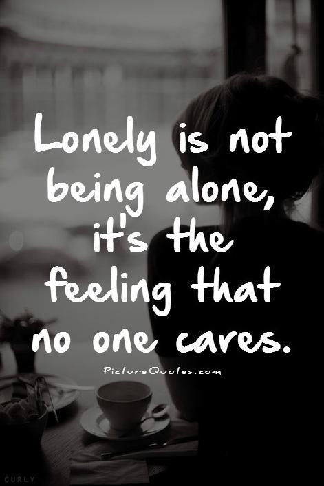 Being Alone Sad Quotes: Sad Quotes About Feeling Alone. QuotesGram