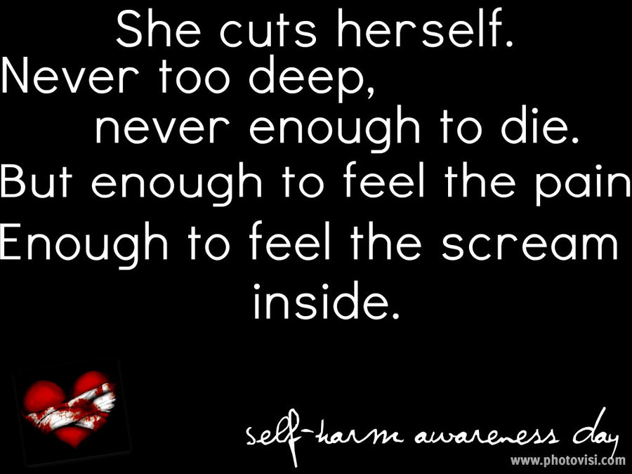 I Hate My Self Poems: Sad Quotes About Self Harm. QuotesGram
