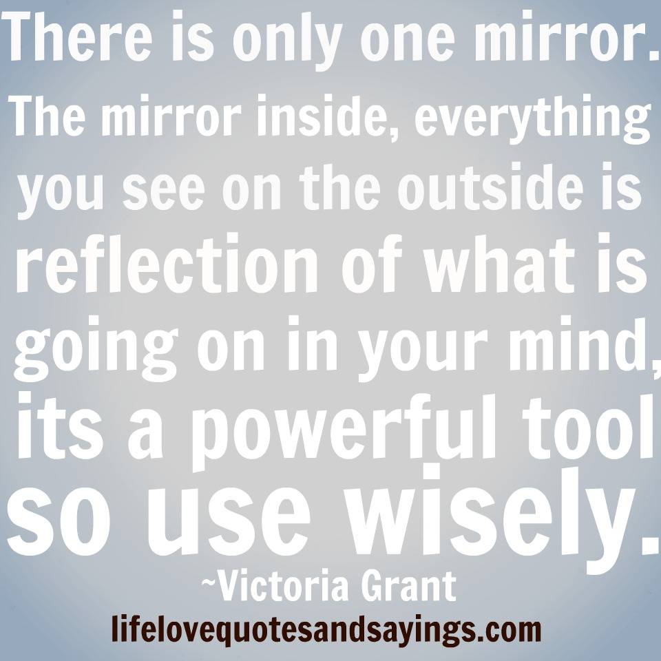 Reflection Quotes About Life: Mirror Reflection Quotes. QuotesGram