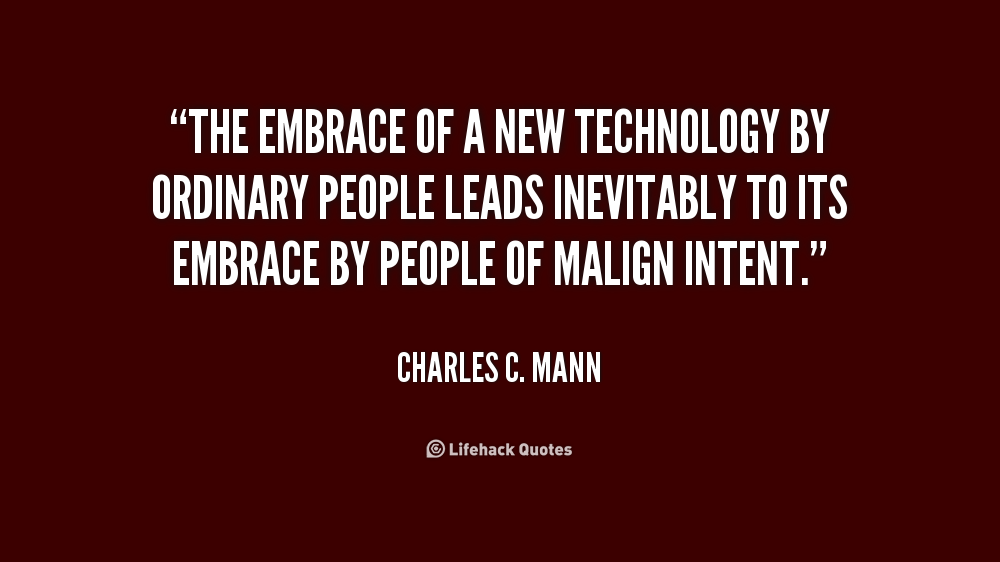 Embracing Technology Quotes. QuotesGram