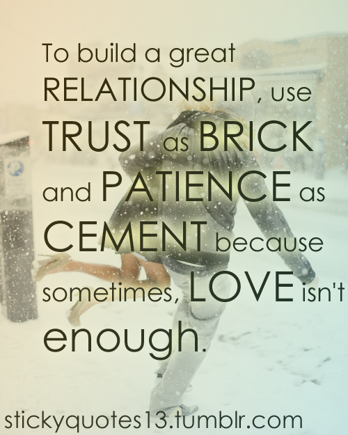 building a good relationship quotes
