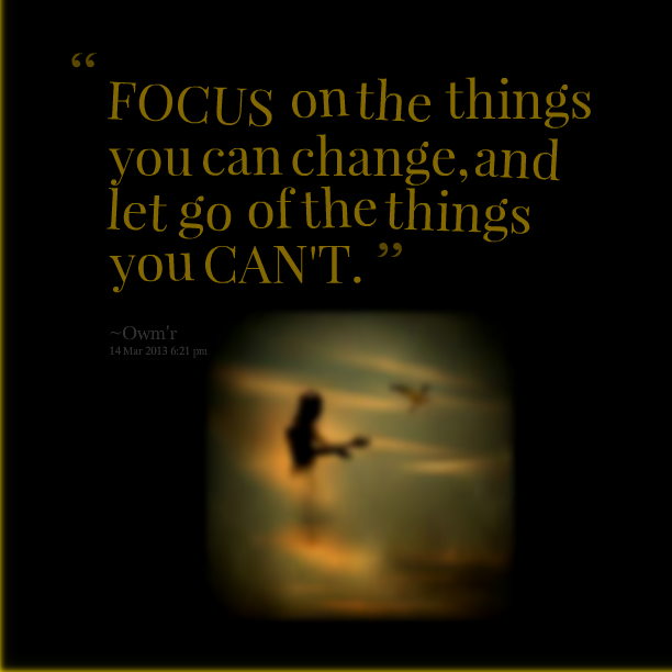 Things You Can T Change Quotes Quotesgram