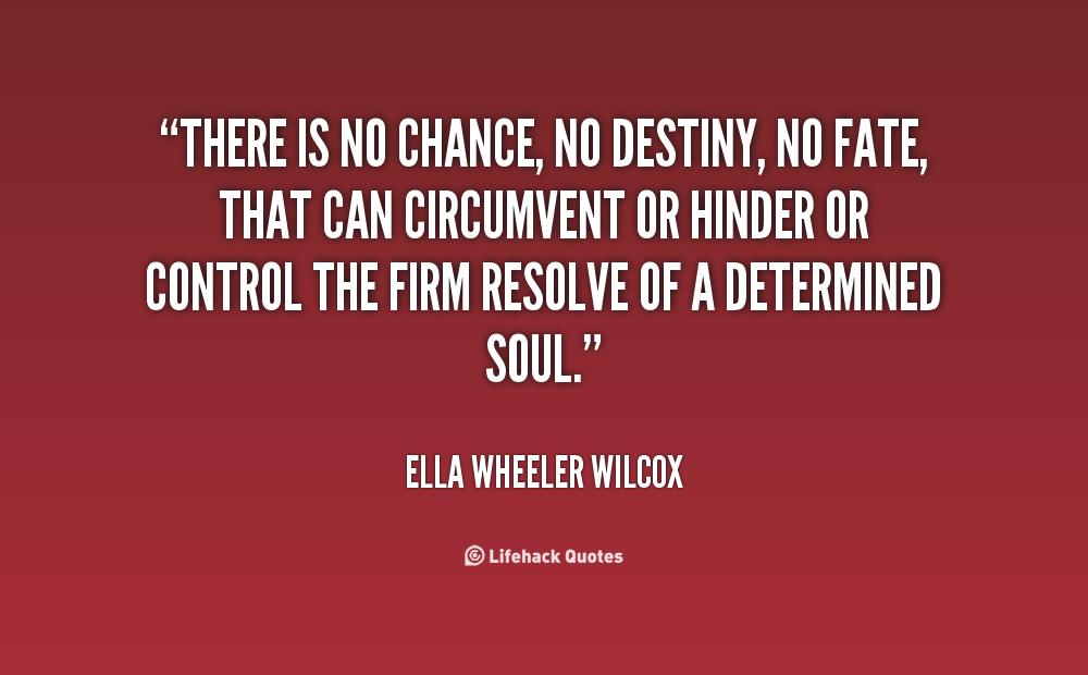 essay on destiny chance or choice