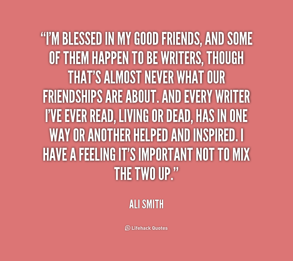 Quotes About Good Friends: Im Blessed Quotes. QuotesGram