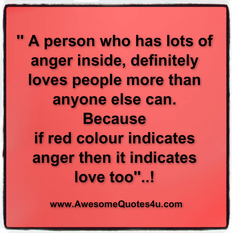 Quotes About Love And Anger: Angry Love Quotes. QuotesGram
