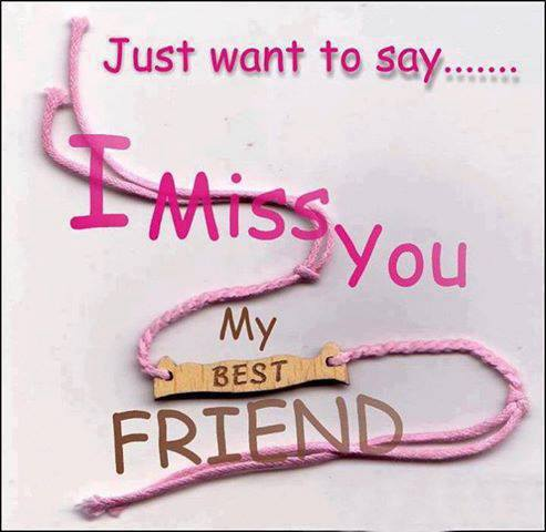 missing you my friend quotes quotesgram