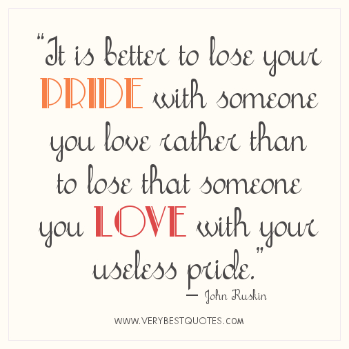 Love And Pride Quotes Sayings: Good Pride Quotes. QuotesGram