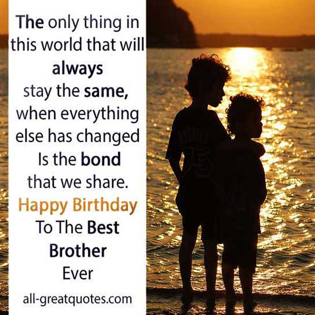 Happy Birthday To My Big Brother Quotes: Best Brother Ever Quotes. QuotesGram