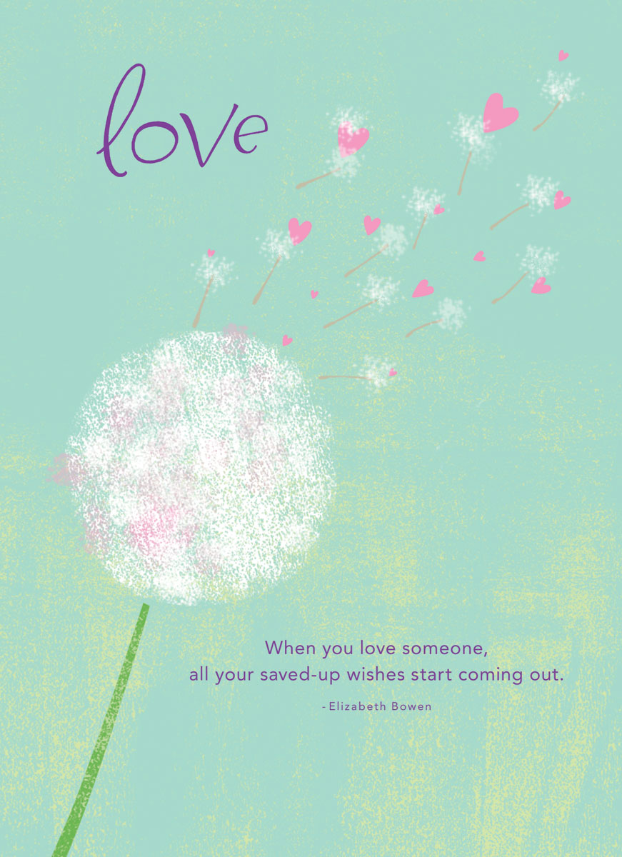 Dandelion wish quotes quotesgram for Love quotes for card