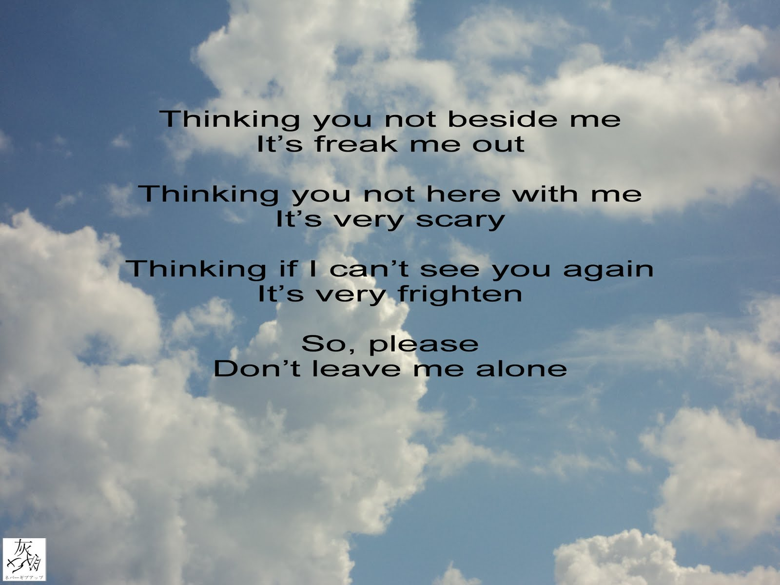Dont Leave Me Alone Quotes. QuotesGram
