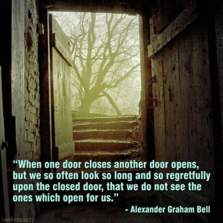 When One Door Closes Another Opens – God Will Open Another Door