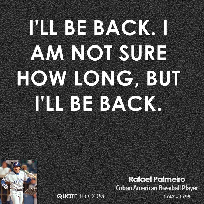 Ba Quote: I Will Be Back Quotes. QuotesGram