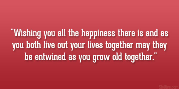 We Will Grow Old Together Quotes: Getting Old Together Quotes. QuotesGram