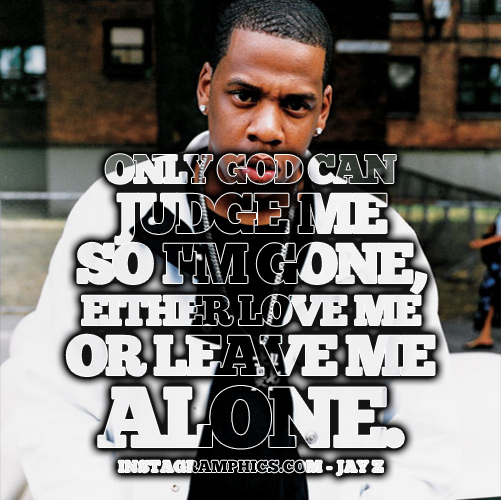 Positive Jay Z Quotes: Jay-Z Quotes. QuotesGram