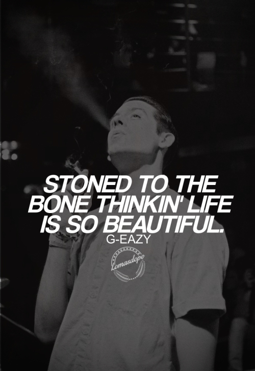 G Eazy Quotes About Love : Eazy Quotes. QuotesGram